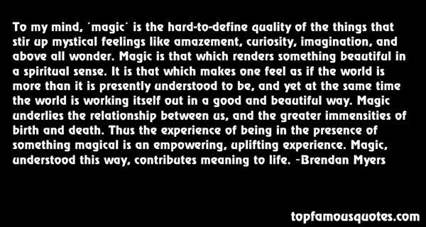 Brendan Myers Quotes