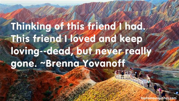 Brenna Yovanoff Quotes