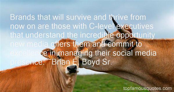 Brian E. Boyd Sr. Quotes