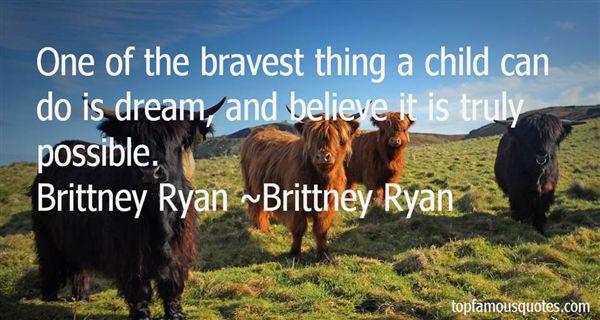 Brittney Ryan Quotes