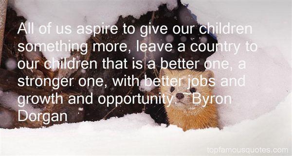 Byron Dorgan Quotes