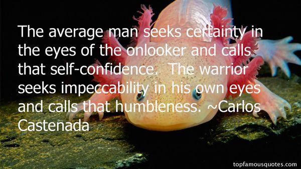 Carlos Castenada Quotes
