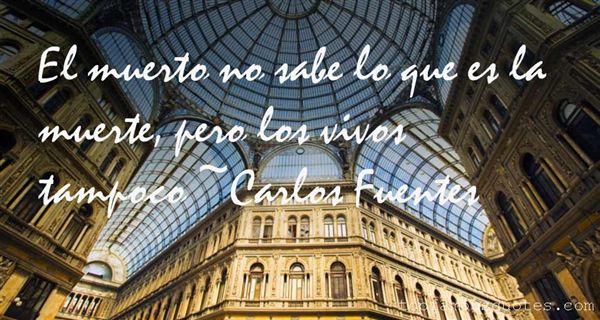 Carlos Fuentes Quotes