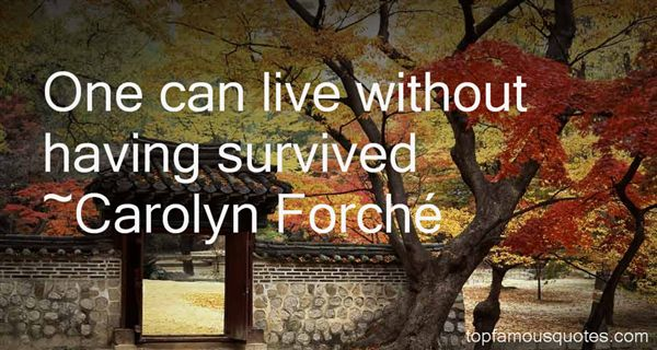 Carolyn Forché Quotes