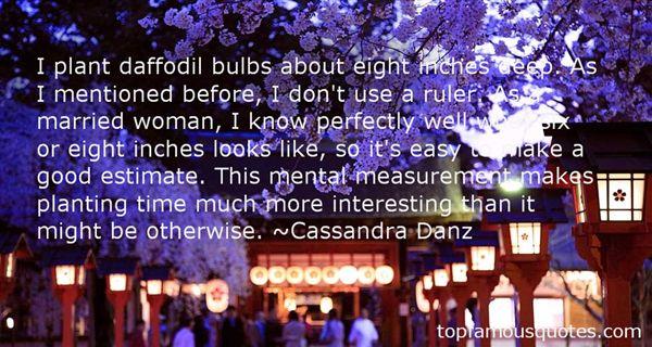 Cassandra Danz Quotes