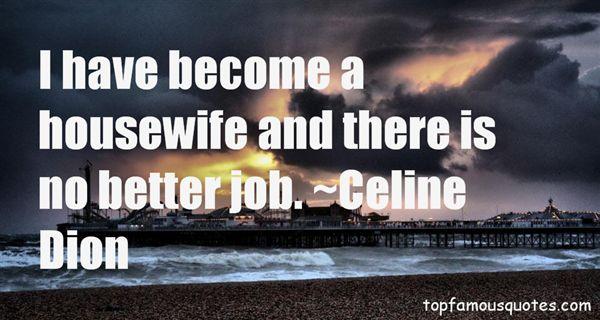 Celine Dion Quotes