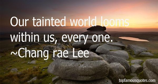 Chang Rae Lee Quotes