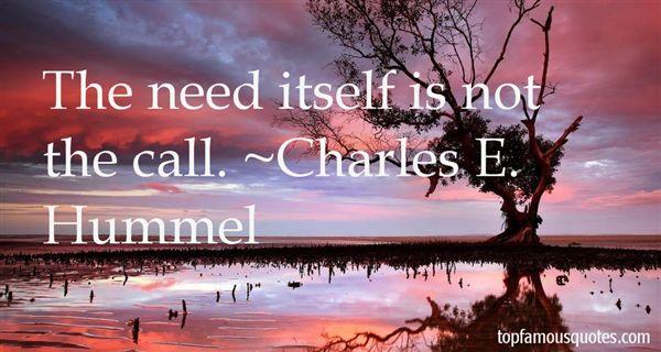 Charles E. Hummel Quotes