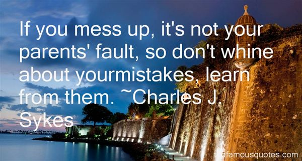 Charles J. Sykes Quotes