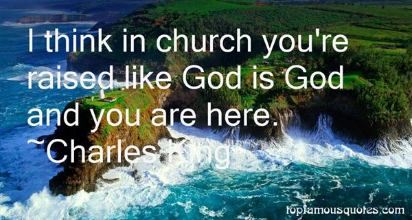 Charles King Quotes