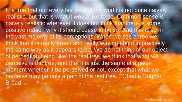 Charlie Dunbar Broad Quotes