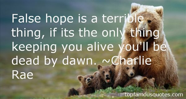 Charlie Rae Quotes