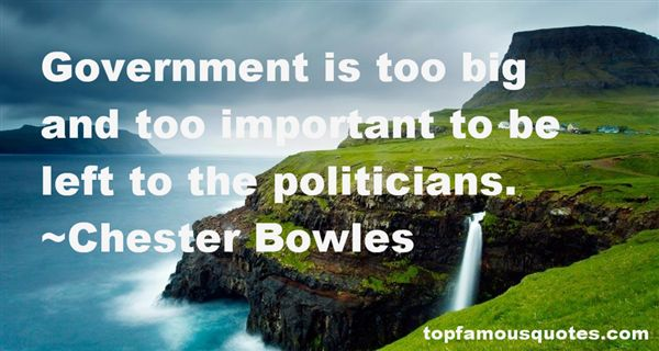 Chester Bowles Quotes