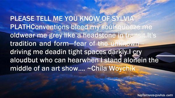 Chila Woychik Quotes