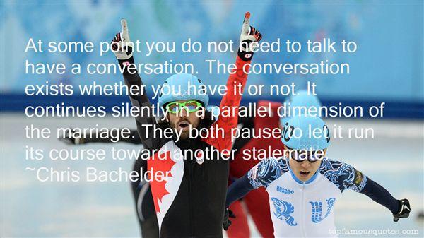 Chris Bachelder Quotes