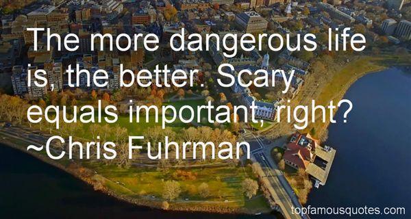 Chris Fuhrman Quotes