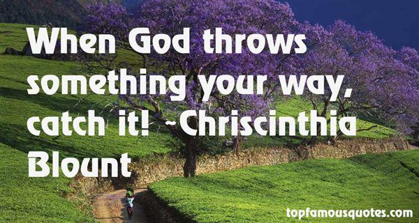 Chriscinthia Blount Quotes