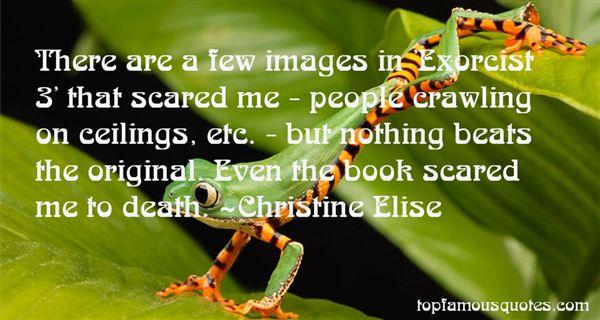 Christine Elise Quotes