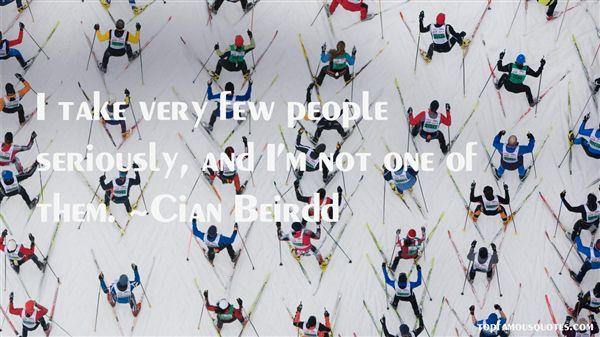 Cian Beirdd Quotes