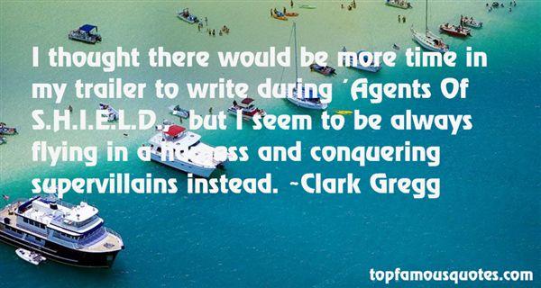 Clark Gregg Quotes