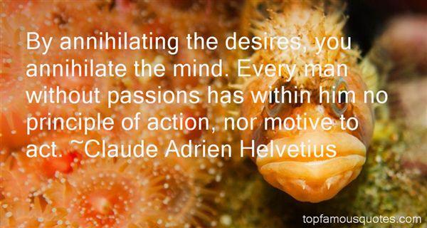 Claude Adrien Helvétius Quotes