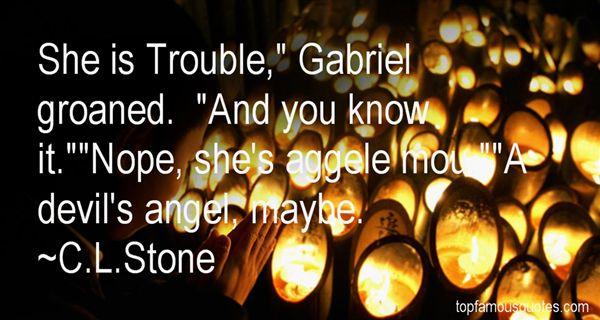 C.L.Stone Quotes