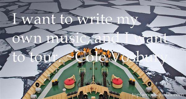 Cole Vosbury Quotes