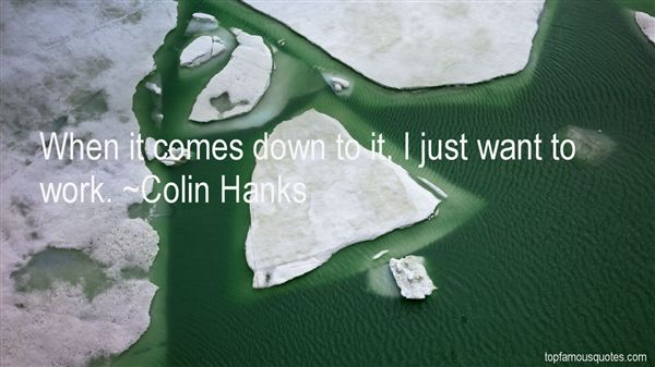 Colin Hanks Quotes
