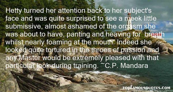 C.P. Mandara Quotes