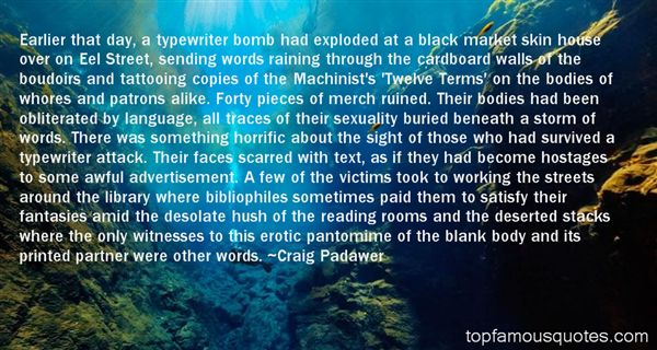 Craig Padawer Quotes