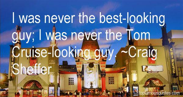 Craig Sheffer Quotes