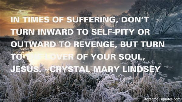 Crystal Mary Lindsey Quotes