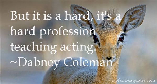 Dabney Coleman Quotes
