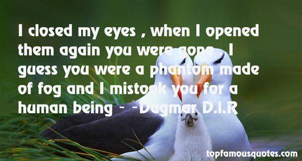 Dagmar D.l.R Quotes