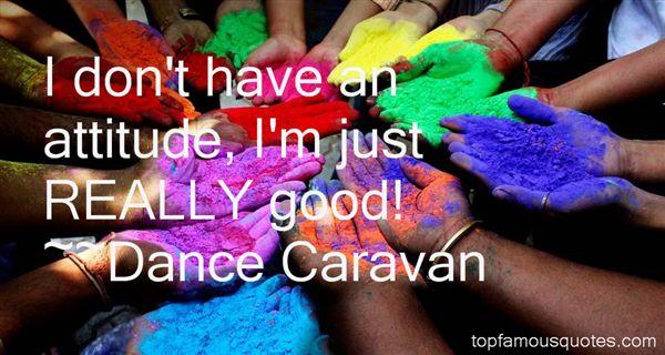 ~Dance Caravan Quotes