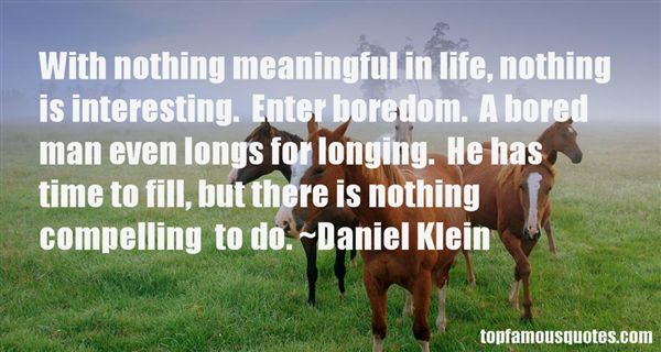 Daniel Klein Quotes