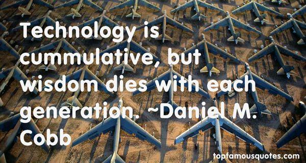 Daniel M. Cobb Quotes