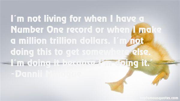 Dannii Minogue Quotes