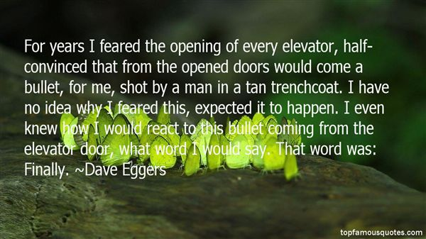 Dave Eggers Quotes