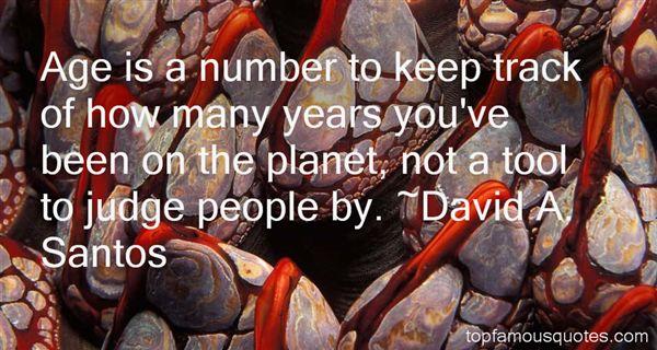 David A. Santos Quotes