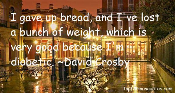 David Crosby Quotes