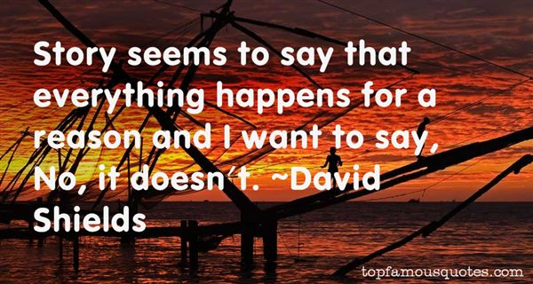 David Shields Quotes