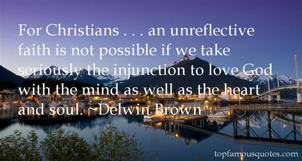Delwin Brown Quotes