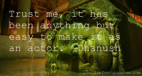 Dhanush Quotes