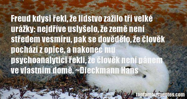 Dieckmann Hans Quotes
