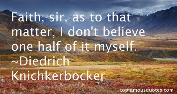Diedrich Knichkerbocker Quotes