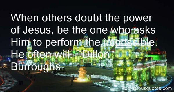 Dillon Burroughs Quotes