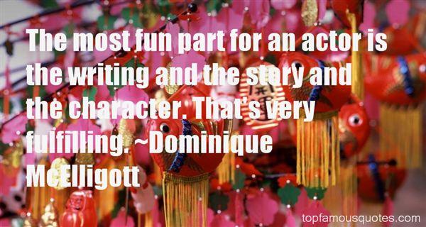 Dominique McElligott Quotes