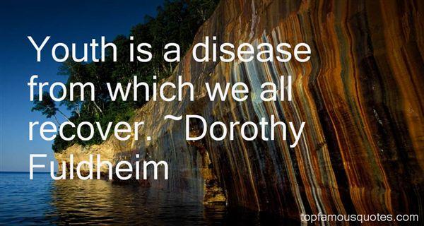 Dorothy Fuldheim Quotes