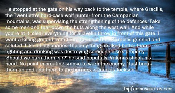 Douglas Jackson Quotes